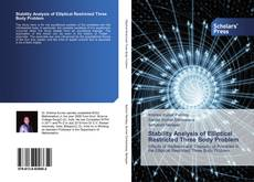 Bookcover of Stability Analysis of Elliptical Restricted Three Body Problem