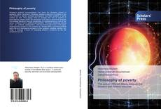 Bookcover of Philosophy of poverty