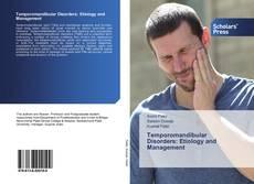 Bookcover of Temporomandibular Disorders: Etiology and Management