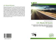 Bookcover of U.S. Route 40 Scenic