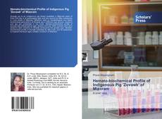 Bookcover of Hemato-biochemical Profile of Indigenous Pig 'Zovawk' of Mizoram
