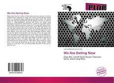 Bookcover of We Are Dating Now