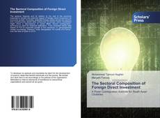 The Sectoral Composition of Foreign Direct Investment kitap kapağı