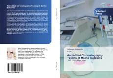 Bookcover of Accredited Chromatography Testing of Marine Biotoxins