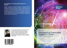 Bookcover of From Basics to Cutting Edge Research in Physics