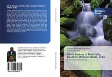 Bookcover of Shola Forests of Palni hills, Southern Western Ghats, India