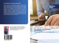 Bookcover of The effects of corporate governance