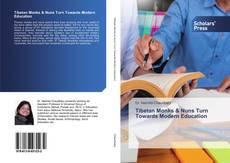 Capa do livro de Tibetan Monks & Nuns Turn Towards Modern Education