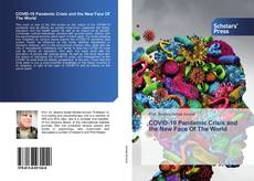 Bookcover of COVID-19 Pandemic Crisis and the New Face Of The World