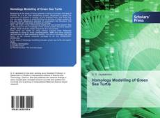 Bookcover of Homology Modelling of Green Sea Turtle