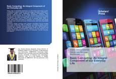 Capa do livro de Basic Computing: An Integral Component of our Everyday Life