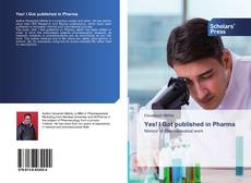 Yes! I Got published in Pharma kitap kapağı