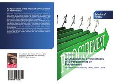 Capa do livro de An Assessment of the Effects of E-Procurement on Performance