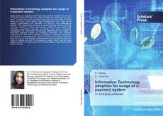 Bookcover of Information Technology adoption for usage of e-payment system
