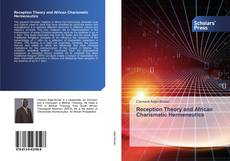 Bookcover of Reception Theory and African Charismatic Hermeneutics