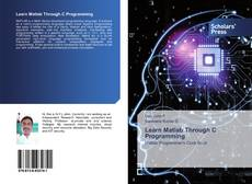 Couverture de Learn Matlab Through C Programming