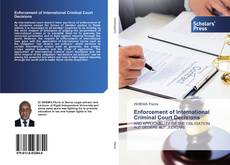 Bookcover of Enforcement of International Criminal Court Decisions