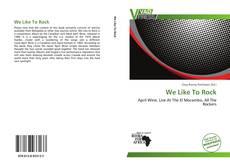 Portada del libro de We Like To Rock