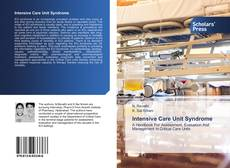 Bookcover of Intensive Care Unit Syndrome