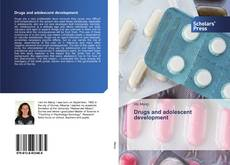Couverture de Drugs and adolescent development