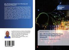 4G LTE Evolved Packet Core Planning and Deployment Research kitap kapağı