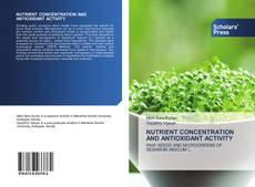 Bookcover of NUTRIENT CONCENTRATION AND ANTIOXIDANT ACTIVITY