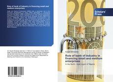 Capa do livro de Role of bank of industry in financing small and medium enterprises