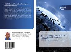 Bookcover of 4G LTE Evolved Packet Core Planning and Deployment Research
