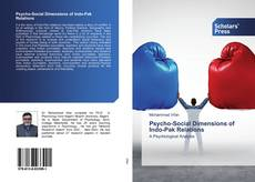 Bookcover of Psycho-Social Dimensions of Indo-Pak Relations