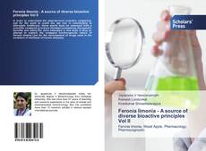 Capa do livro de Feronia limonia - A source of diverse bioactive principles Vol II
