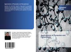 Bookcover of Applications of Pyrazoles and Pyrazolones