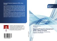 Bookcover of Personal Protective Equipment (PPE): Body Coverall