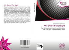 Bookcover of We Owned The Night