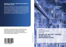 Borítókép a  REVIEW OF RECENT TRENDS IN BIO MEDICAL INSTRUMENTATION - hoz