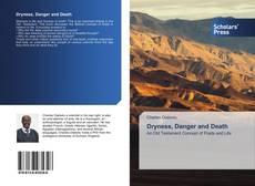 Borítókép a  Dryness, Danger and Death - hoz