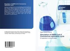 Portada del libro de Simulation of SARS-CoV-2 Coronavirus replication cycle
