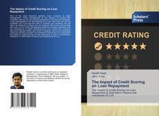 Bookcover of The Impact of Credit Scoring on Loan Repayment