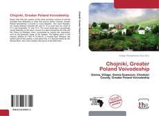 Bookcover of Chojniki, Greater Poland Voivodeship