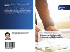 Couverture de Management science with emphasis on ABM modeling