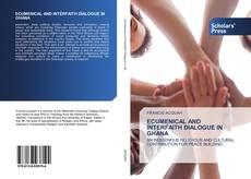 Обложка ECUMENICAL AND INTERFAITH DIALOGUE IN GHANA