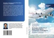 Capa do livro de Evaluation of Aluminium Based Metal Matrix Composites of AA7068/Tic