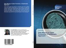 Capa do livro de Data Mining in Cyber Forensics: A Systematic Approach