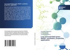 Capa do livro de Low concentrated green NaOCl: synthesis, properties, application
