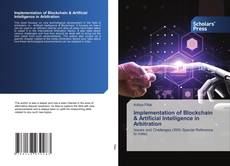 Bookcover of Implementation of Blockchain & Artificial Intelligence in Arbitration