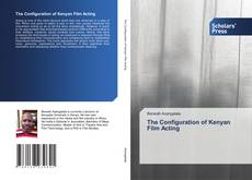 Capa do livro de The Configuration of Kenyan Film Acting