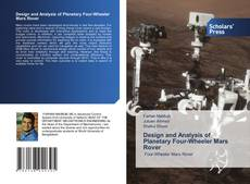 Capa do livro de Design and Analysis of Planetary Four-Wheeler Mars Rover