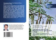 Capa do livro de Therapeutic Role of Two Medicinal Plants against CCl4 in Rats