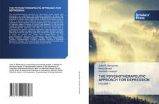Bookcover of THE PSYCHOTHERAPEUTIC APPROACH FOR DEPRESSION