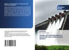 Buchcover von Design and Development of Automatic Dam Gate Control System
