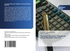 Bookcover of Transient Recovery Voltage on Circuit Breakers with FCL